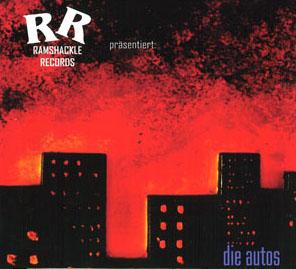 Ramshackle Records präsentiert: Die Autos